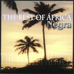 The Best Of África Negra