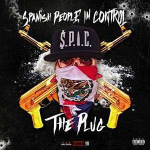 The Plug (S.P.I.C.- Spanish People in Control)