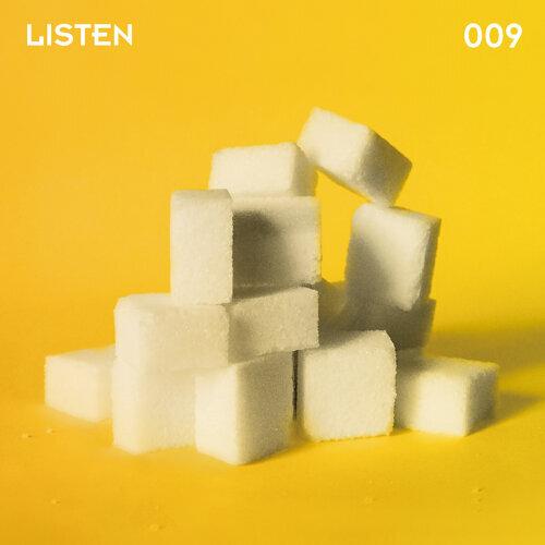 LISTEN 009 Nobody Knows