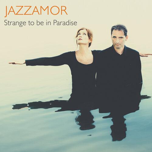 Strange to be in Paradise - 爵士戀人樂團
