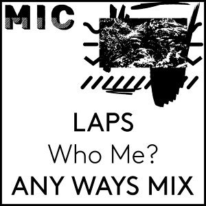 Who Me? (ANY WAYS Mix)