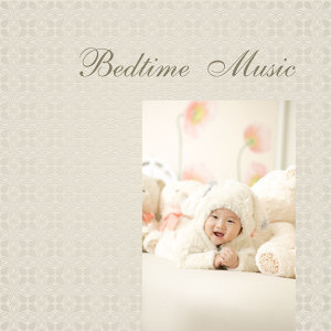 Bedtime Music – Peaceful Sleep, Calm Baby, Relaxation Sounds to Pillow, Deep Dreams, Baby Music, Healing Lullabies at Night, Cradle Songs