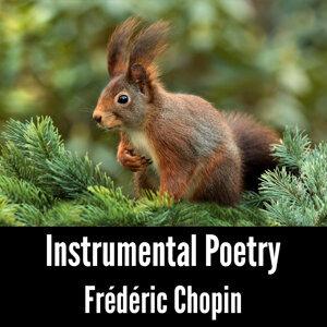 Instrumental Poetry: Frédéric Chopin