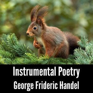 Instrumental Poetry: George Frideric Handel