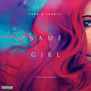 Same Girl (feat. Lxnely)