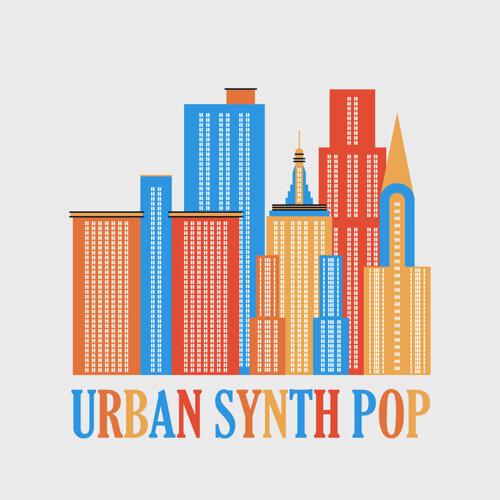 城市電音不打烊 : Urban Synth POP