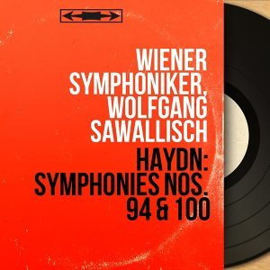 Haydn: Symphonies Nos. 94 & 100 - Mono Version