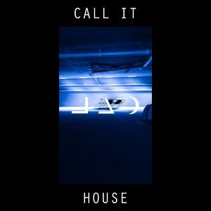 Call It House