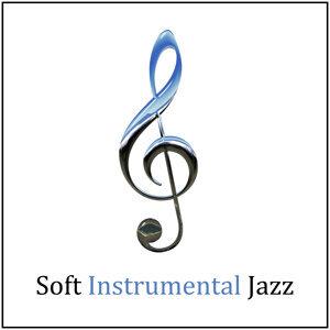 Soft Instrumental Jazz – Jazz Sounds to Calm Down, Shades of Piano Bar, Instrumental Relaxation