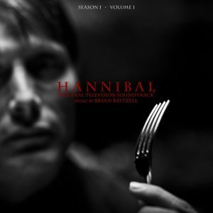 Hannibal Season 1 Volume 1 (Original Television Soundtrack)