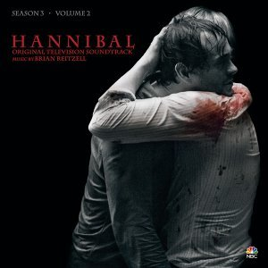 Hannibal Season 3, Vol. 2 (Original Television Soundtrack)