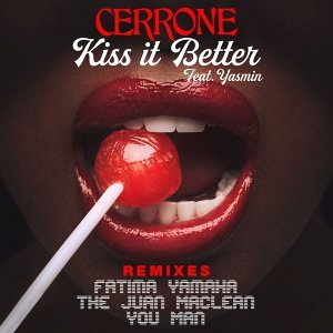 Kiss It Better (feat. Yasmin) - Remixes