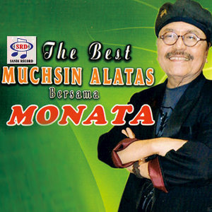 The Best Muchsin Alatas Bersama Monata