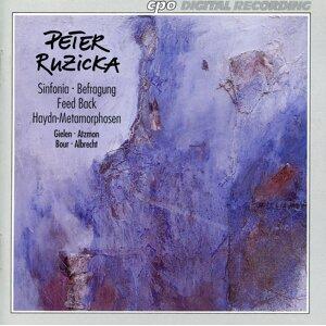 Ruzicka: Sinfonia - Befragung - Feed Back - Haydn-Metamorphosen
