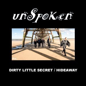 Dirty Little Secret / Hideaway