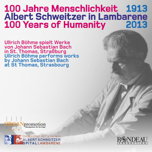 J.S. Bach: 100 Years of Humanity