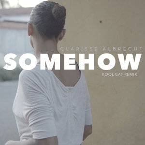 Somehow - Kool Cat Remix
