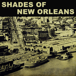 Shades Of New Orleans