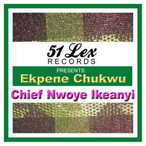 51 Lex Presents Ekpene Chukwu