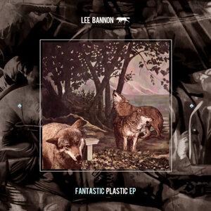 Fantastic Plastic EP