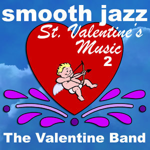Smooth Jazz St. Valentine's Music 2
