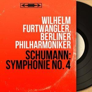 Schumann: Symphonie No. 4 - Mono Version