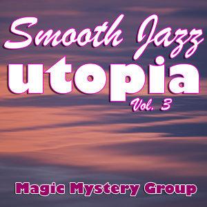 Smooth Jazz Utopia Vol. 3
