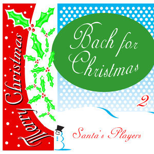 Bach for Christmas 2