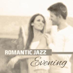 Romantic Jazz Evening – Romantic Jazz Waves, Erotic Vibes, Piano Lovers, Easy Listening