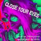 Close your eyes (Close your eyes)