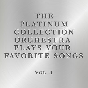 The Platinum Collection Orchestra Plays Your Favorite Songs, Vol. 2