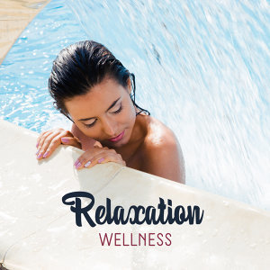 Relaxation Wellness – Soothing Spa Music, Pure Massage, Stress Relief, Calm Down, Healing Body, Deep Sleep, Relaxing Music