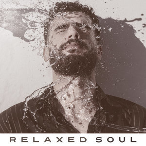 Relaxed Soul – Calm Jazz for Relaxation, Healing Sounds, Chilled Jazz, Pure Sleep, Rest, Night Jazz, Peaceful Mind, Smooth Jazz