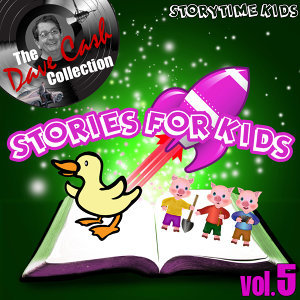 Stories for Kids Vol. 5 - [The Dave Cash Collection]