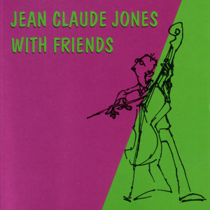 Jean Claude Jones With Friends