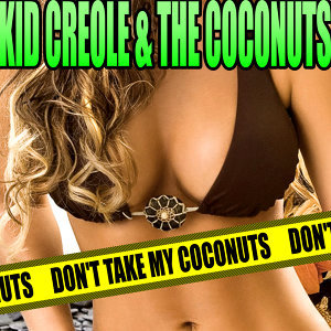 Don't Take My Coconuts