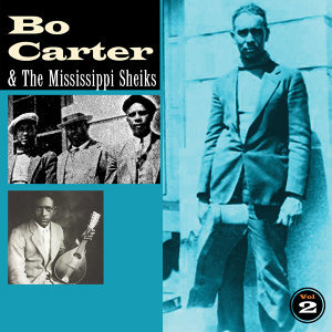 Bo Carter & the Mississippi Sheiks, Vol. Two