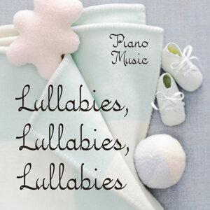 Lullabies, Lullabies, Lullabies