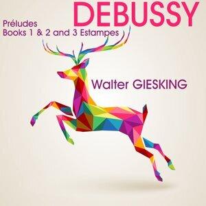 Debussy: Préludes, Books 1 & 2 and Estampes