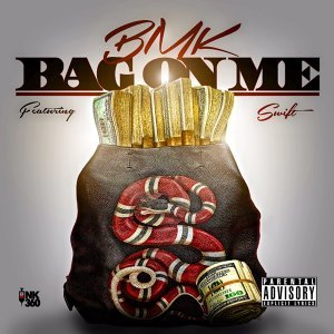 Bag on Me (feat. Swift)