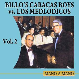 Mano A Mano: Billo's Caracas Boys Vs Los Melódicos Volume 2