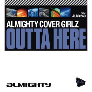 Almighty Presents: Outta Here