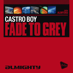 Almighty Presents: Fade To Grey