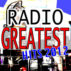 Radio Greatest Hits 2012