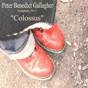 "Gallagher: Symphony No. 1, ""Colossus"""