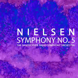 Nielsen Symphony No. 5