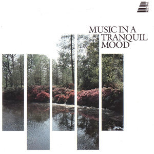 Music In A Tranquil Mood