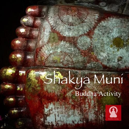 祈菩行:釋迦牟尼佛心咒 (Buddha Activity : Shakya muni)