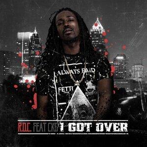 I Got Over (feat. Ckg)