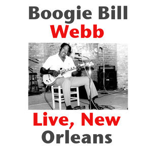 Boogie Bill Webb, Live New Orleans - Live